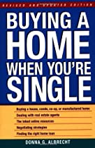 Buying a Home When You're Single, Revised and Updated Edition