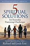 img - for 5 Spiritual Solutions for Everyday Parenting Challenges book / textbook / text book