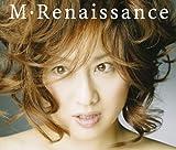 M・Renaissance~エム・ルネサンス~