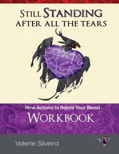 Still Standing After All the Tears Workbook: Nine Actions to Battle Your Beast by Rockin' Redhead Group, The