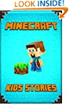 Kid's Stories Book About Minecraft: A...