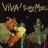 Viva! Roxy Music by Roxy Music (2007-12-15)