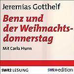 Benz und der Weihnachtsdonnerstag | Jeremias Gotthelf