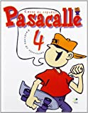 img - for Pasacalle. Curso de espanol para ninos. 4 ejercicios (Spanish Edition) book / textbook / text book