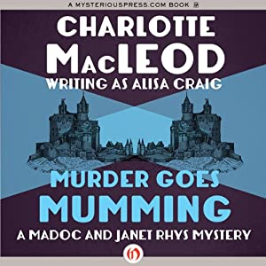 Murder Goes Mumming | [Charlotte MacLeod]