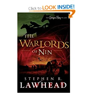 The Warlords of Nin (The Dragon King Trilogy) by Stephen R. Lawhead