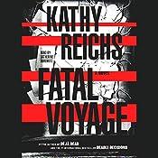 Fatal Voyage | Kathy Reichs