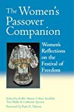 img - for The Women's Passover Companion: Women s Reflections on the Festival of Freedom book / textbook / text book