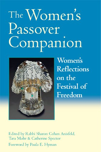 Rabbi Sharon Cohen Anisfeld, Tara Mohr  Catherine Spector - The Women's Passover Companion
