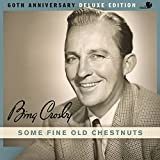 Some Fine Old Chestnuts (60th Anniversary Deluxe Edition)