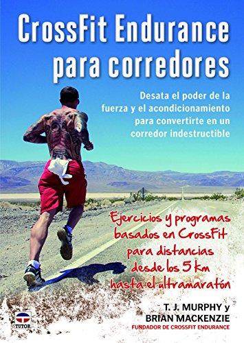 CrossFit Endurance Para Corredores (Atletismo (tutor))
