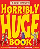 Horribly Huge Book of Awful Egyptians and Ruthless Romans (Horrible Histories) Terry Deary