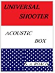 Universal Shooter: Acoustic Box
