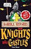 Dark Knights and Dingy Castles (Horrible Histories Special) Terry Deary