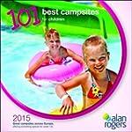 Alan Rogers - 101 Best Campsites for...