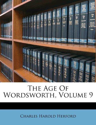 The Age Of Wordsworth, Volume 9