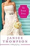 The Dream Dress (Weddings by Design Book #3): A Novel