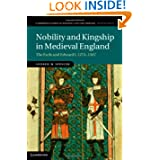 Nobility and Kingship in Medieval England: The Earls and Edward I, 1272-1307 (Cambridge Studies in Medieval Life...