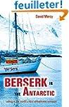 Berserk in the Antarctic: Sailing to...