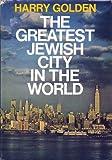 echange, troc Harry Golden - The greatest Jewish city in the world,