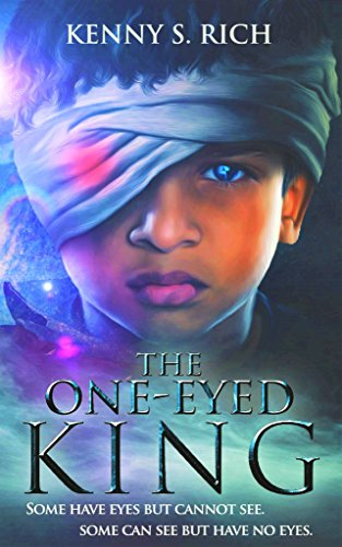 The One-Eyed King (The One-Eyed King Series Book 1) PDF
