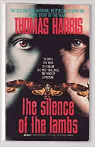 a review of thomas harriss novel silence of the lambs The silence of the lambs, by thomas harris dragon that he didn't even know dr lector would show up in silence until he'd book reviews & recommendations.