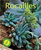echange, troc Almuth Scholz - Rocailles : Pour réaliser chez soi un paysage naturel miniature