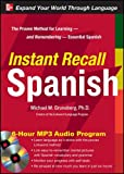 Instant Recall Spanish, 6-Hour MP3 Audio Program