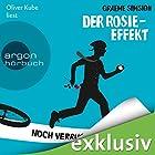 Der Rosie-Effekt: Noch verrückter nach ihr (       ungekürzt) von Graeme Simsion Gesprochen von: Oliver Kube