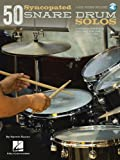 img - for 50 Syncopated Snare Drum Solos: A Modern Approach for Jazz, Pop, and Rock Drummers book / textbook / text book