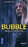Bubble par de la Motte