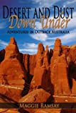 Desert and Dust Down Under: Adventures in the Australian Outback