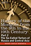 History of the Mongols from the 9th t...