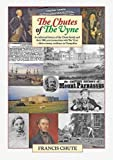 Francis Chute The Chutes of the Vyne: An Illustrated History of the Chute Family and Their 300 Year Connection with Stately Home The Vyne at Basingstoke in Hampshire