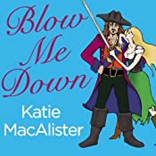 Blow Me Down | [Katie MacAlister]