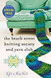 The Beach Street Knitting Society and Yarn Club