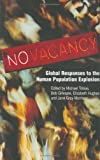 img - for NO VACANCY: Global Responses to the Human Population Explosion book / textbook / text book