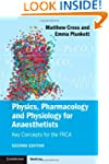 Physics, Pharmacology and Physiology...
