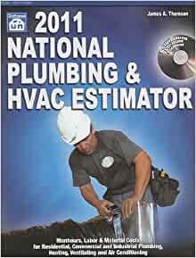 national plumbing hvac estimator 2011 national plumbing and hvac estimator james a thomson