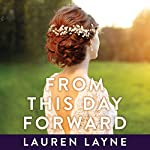 From This Day Forward: Wedding Belles Series, Book 0.5 | Lauren Layne