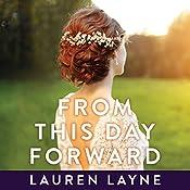 From This Day Forward: Wedding Belles Series, Book 0.5   Lauren Layne