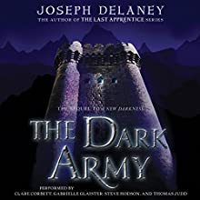 The Dark Army Audiobook by Joseph Delaney Narrated by Clare Corbett, Gabrielle Glaister, Steve Hodson