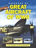 img - for Handbook of Great Aircraft of WWII book / textbook / text book