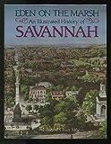 Eden on the marsh: An illustrated history of Savannah
