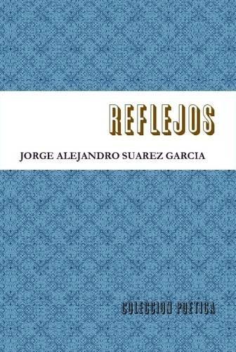REFLEJOS-coleccion poetica-