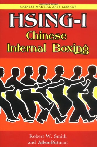 Hsing-I: Chinese Internal Boxing (Chinese Martial Arts Library) (Chinese Boxing compare prices)