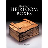 "Making Heirloom Boxesvon ""Peter Lloyd"""