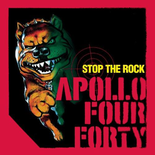 Stop the Rock (Apollo 440 Original Mix) [Clean]