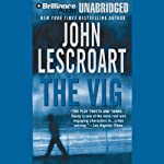 The Vig: A Dismas Hardy Novel (       UNABRIDGED) by John Lescroart Narrated by David Colacci