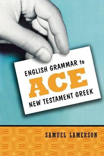 English Grammar to Ace New Testament Greek PDF